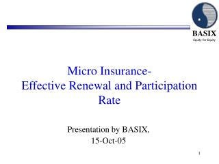 Micro Insurance- Effective Renewal and Participation Rate