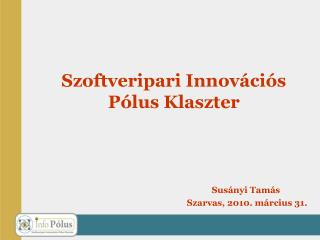 Szoftveripari Innovációs Pólus Klaszter