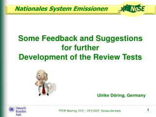 Some Feedback and Suggestions for further  Development of the Review Tests