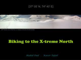 Biking to the X-treme North