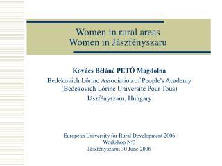 Women in rural areas  Women in Jász fényszaru