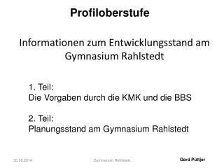 Informationen zum Entwicklungsstand am Gymnasium Rahlstedt