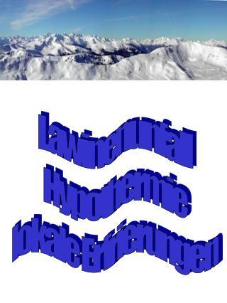 Lawinenunfall Hypothermie lokale Erfrierungen