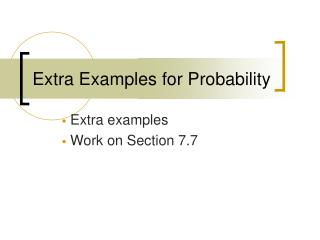 Extra Examples for Probability