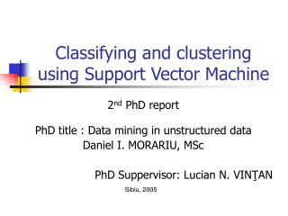 Classifying and clustering using Support Vector Machine