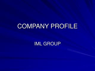 COMPANY PROFILE