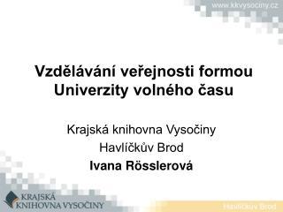 Vzdělávání veřejnosti formou Univerzity volného času