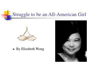 Struggle to be an All-American Girl