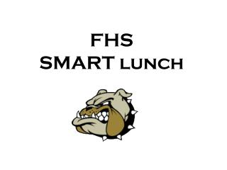 FHS SMART lunch