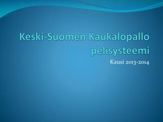 Keski-Suomen Kaukalopallo pelisysteemi