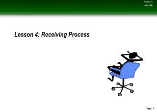 Lesson 4: Receiving Process