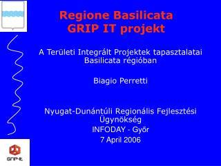 A Területi Integrált Projektek tapasztalatai   Basilicata  régióban Biagio Perretti