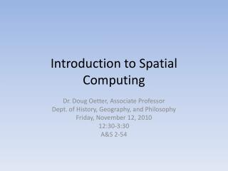 Introduction to Spatial Computing