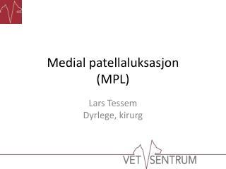 Medial patellaluksasjon (MPL)