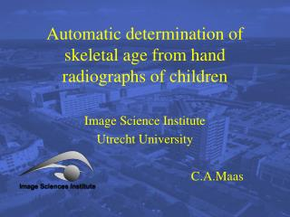 Automatic determination of skeletal age from hand radiographs of children