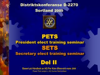 PETS President  elect training  seminar SETS Secretary elect training  seminar