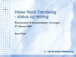 Helse Nord-Trøndelag - status og retning