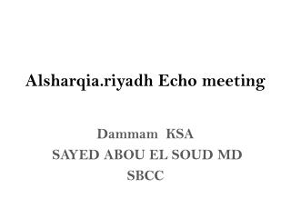 Alsharqia.riyadh Echo meeting