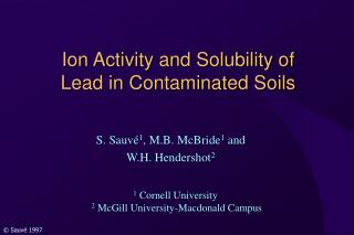 Ion Activity and Solubility of Lead in Contaminated Soils