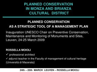 PLANNED CONSERVATION  IN MONZA AND BRIANZA   CULTURAL  DISTRICT