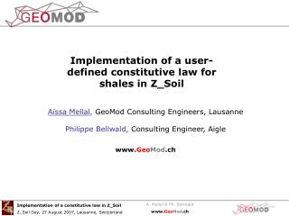 Aïssa Mellal ,  GeoMod Consulting Engineers, Lausanne
