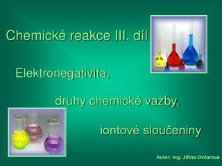 Autor: Ing. Jiřina Ovčarová
