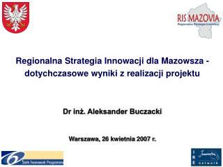 Regionalna Strategia Innowacji dla Mazowsza  - dotychczasowe wyniki z realizacji projektu