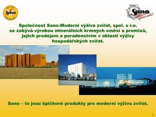 Spole?nost Sano-Modern� v�iva zv�?at, spol. s r.o.