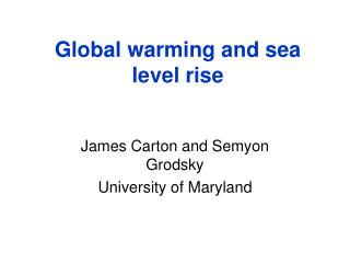 Global warming and sea level rise