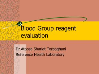 Blood Group reagent evaluation