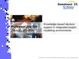 Professor Joe Tah University of Salford