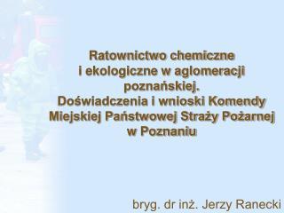 bryg. dr inż. Jerzy Ranecki