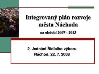Integrovaný plán rozvoje města Náchoda na období 2007 - 2013