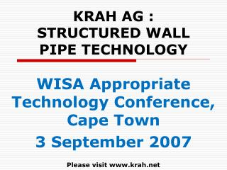 KRAH AG : STRUCTURED WALL PIPE TECHNOLOGY