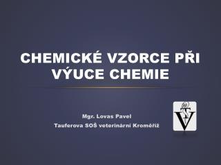 Chemické vzorce při výuce chemie