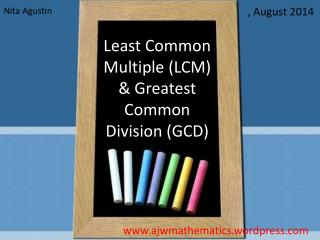 Least Common Multiple (LCM) & Greatest Common Division (GCD)