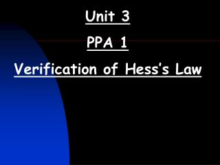 Unit 3 PPA 1 Verification of Hess's Law