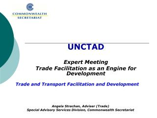 UNCTAD Expert Meeting Trade Facilitation as an Engine for Development