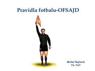 Pravidla fotbalu-OFSAJD