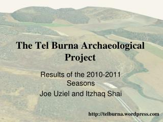 The Tel Burna Archaeological Project