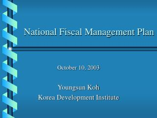 National Fiscal Management Plan