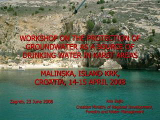 WORKSHOP ON THE PROTECTION OF GROUNDWATER AS A SOURCE OF DRINKING WATER IN KARST AREAS