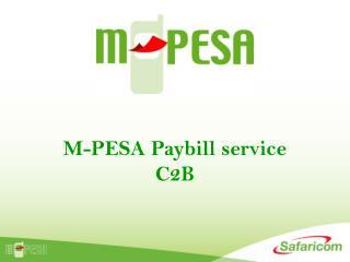 M-PESA Paybill service C2B