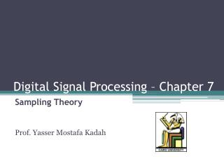 Digital Signal Processing – Chapter 7