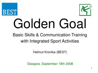 Golden Goal Basic Skills & Communication Training with Integrated Sport Activities
