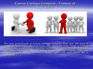 Canvey Carriage Company - Century of Experience