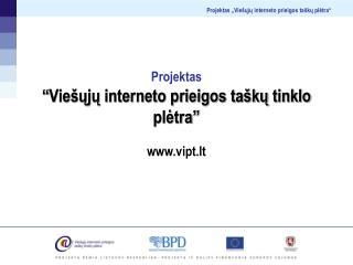"""Projektas """"Viešųjų interneto prieigos taškų tinklo plėtra"""""""
