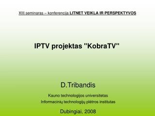 X I II seminaras – konferencija  LITNET VEIKLA IR PERSPEKTYVOS