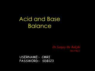 Acid and Base  Balance