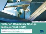 Victorian Regulatory Change Measurement RCM